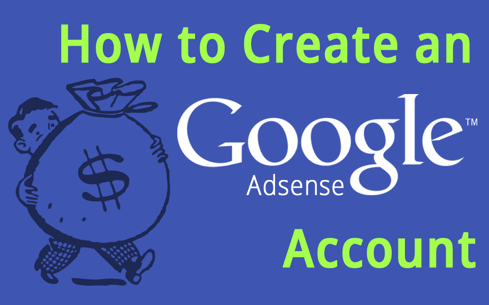 How to create an adsense account e search advisors blog for How to build a blog